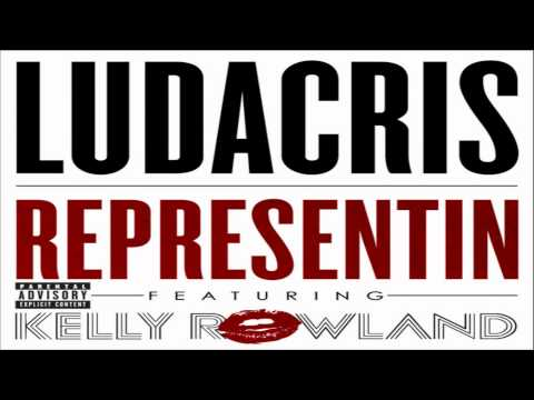 [ DOWNLOAD MP3 ] Ludacris - Representin (feat. Kelly Rowland)