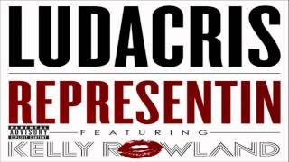 [ DOWNLOAD MP3 ] Ludacris - Representin (feat. Kelly Rowland)