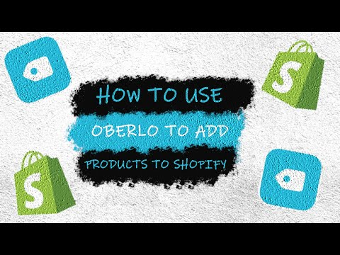 Adding A Product to Shopify with Oberlo