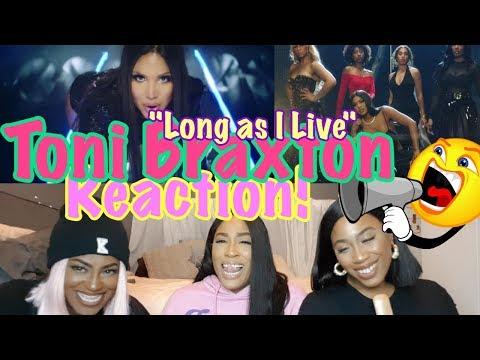 Toni Braxton - Long as I    REACTION
