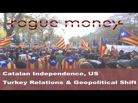 Rogue Mornings - Catalan Independence, US Turkey Relations & Geopolitical Shift (10/09/2017)