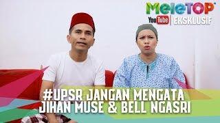 Video Parodi Meletop UPSR #janganmengata   Jihan Muse & Bell Ngasri download MP3, 3GP, MP4, WEBM, AVI, FLV November 2017