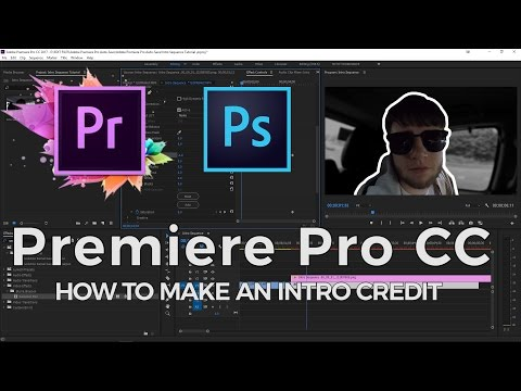 Create an EASY intro Credit | Adobe Premiere Pro CC 2017 | Editing Made Easy [Ep.4]