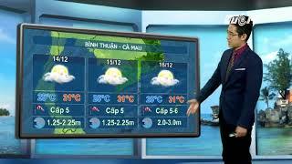 VTC14 | Thời tiết biển ngày 13/12/2017 | Gió mạnh trên khu vực bắc biển Đông