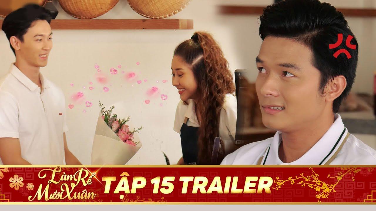 PHIM TẾT 2020 | Làm rể Mười Xuân Trailer Tập 15: Tuyên bố theo đuổi Đào, Thịnh khiến Đông lo lắng
