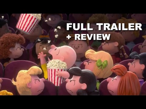Peanuts 2015 Official Trailer + Trailer Review - Charlie Brown, Snoopy : Beyond The Trailer