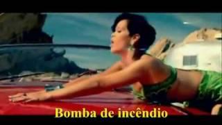 Rihanna - Fire Bomb (Official Music Video Tradução) HD HQ.flv