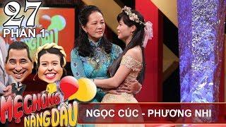 Con dâu thằng thừng 'sợ' mẹ chồng vì quá 'béo' | Ngọc Cúc - Phương Nhi | MCND #27 😰 thumbnail
