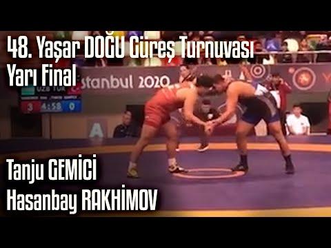Tanju GEMİCİ - Hasanbay RAKHİMOV | 48. Yaşar Doğu Yarı Final | Ata Sporu TV