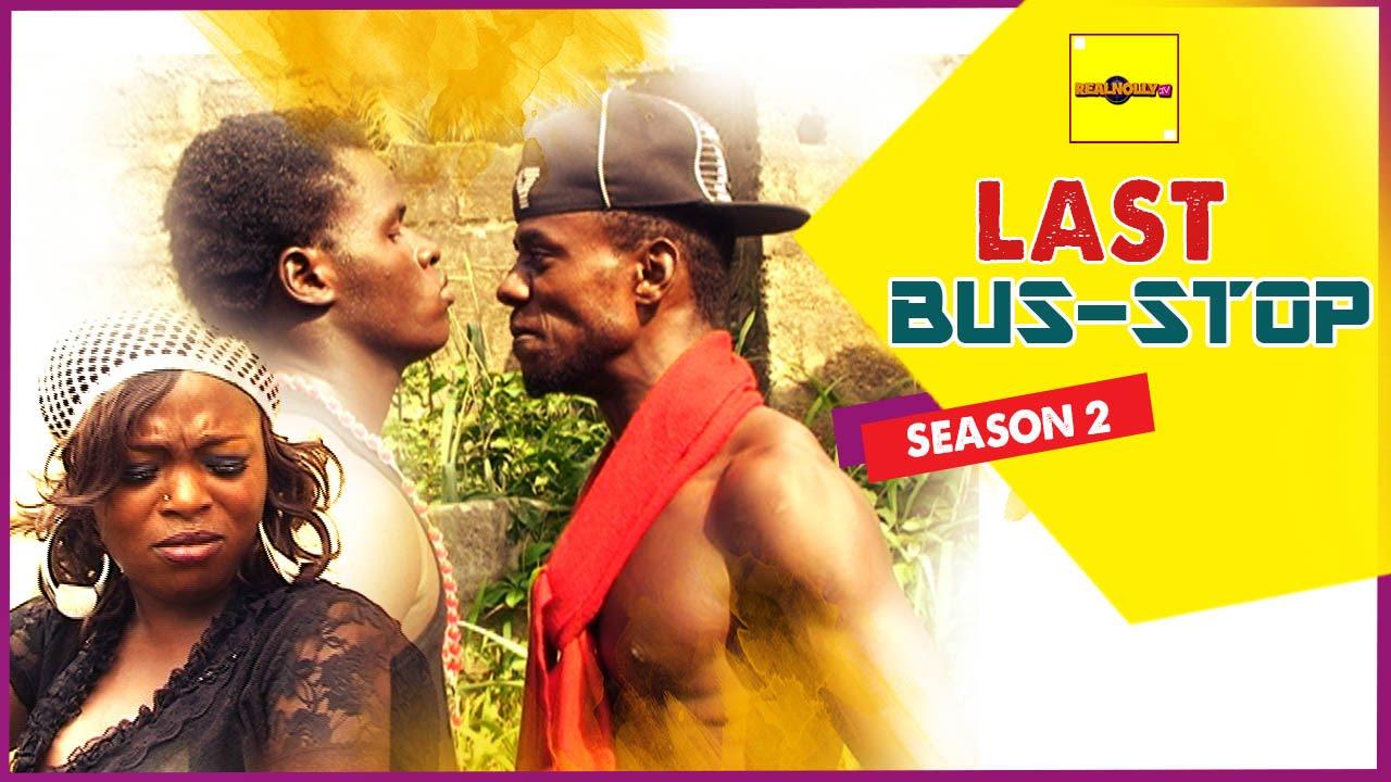 Download Last Bus Stop 2 - Nigerian Nollywood Movies
