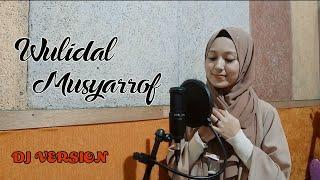 Dewi Hajar - Wulidal Musyarof (DJ VERSION)