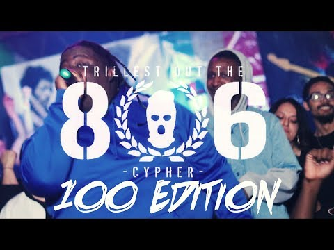 """Trillest Out The 806"" 100 Edition (Official Visual) 2k18 - 4K"