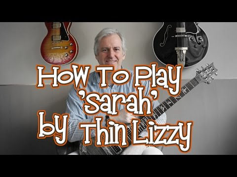 How To Play Sarah by Thin Lizzy mp3