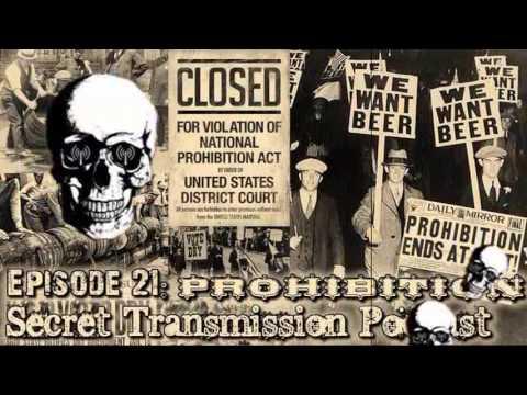 Episode 21: Prohibition (Secret Transmission Podcast)