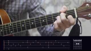 Город 312 - Останусь. Часть 1 (Видео урок). Как играть на гитаре.Разбор