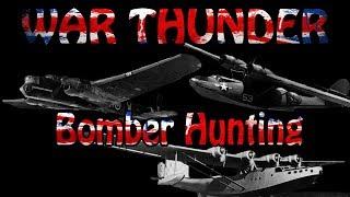 """The Beginner's Guide to War Thunder #2 """"Bomber Hunting"""""""
