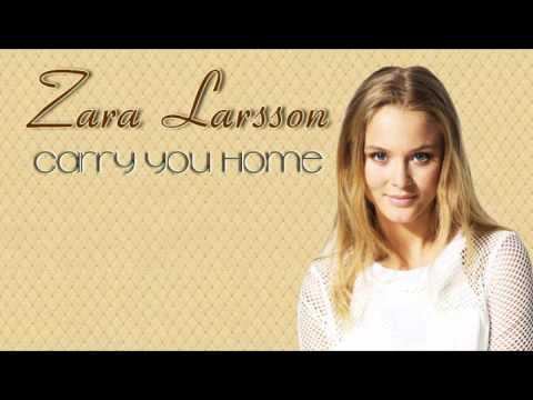 Zara Larsson: Carry You Home (magyar fordítás)