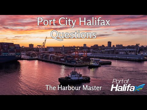 Port City Halifax Questions   Harbour Master