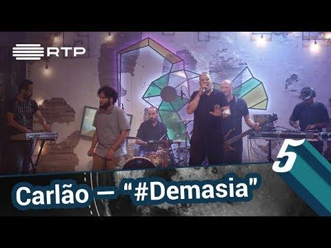 """Carlão – """"#Demasia""""   5 Para A Meia-Noite   RTP"""