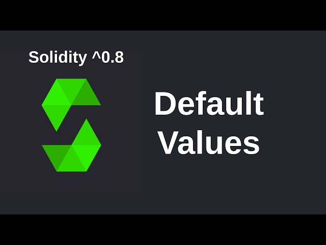 Default Values | Solidity 0.8