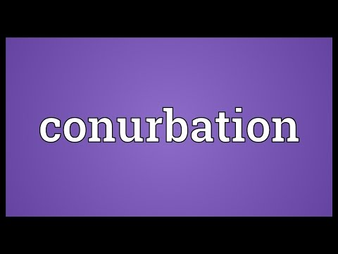 Conurbation Meaning