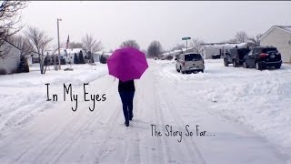 In My Eyes: The Story So Far❤️ Thumbnail