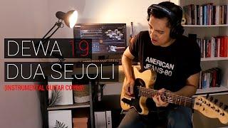 Dewa 19 - Dua Sejoli (Instrumental Guitar Cover)