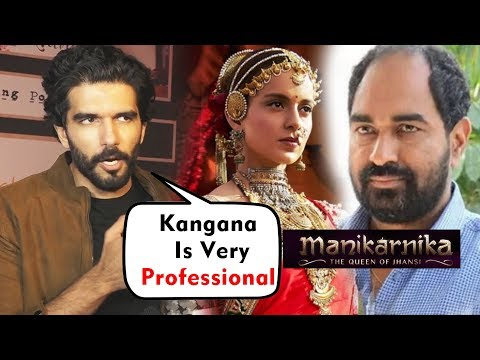 Manikarnika Actor Taher Shabbir SUPPORTS Kangana Ranaut In Director Krish Controversy