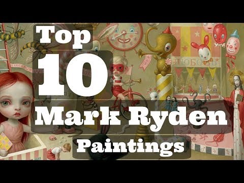 Top 10 Mark Ryden Paintings