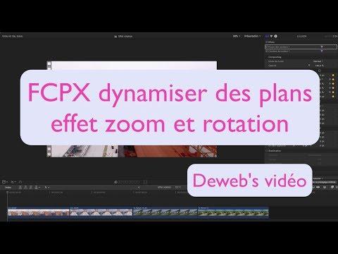 FCPX Dynamiser vos plans avec l'effet Zoom & Rotation