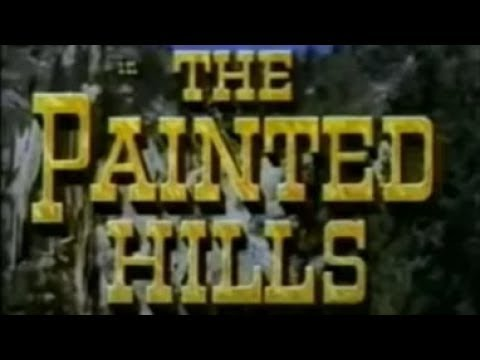 The Painted Hills (Lassie's Adventures in the Goldrush)