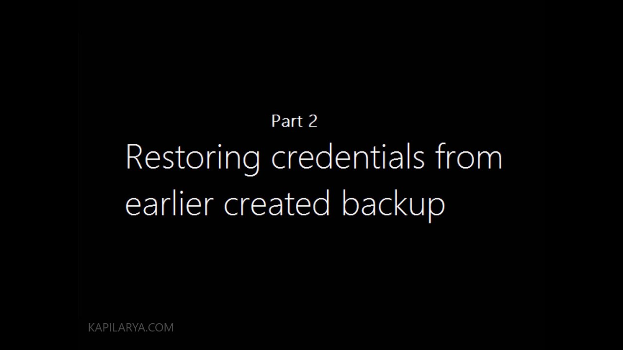 Windows logon credentials are unavailable - How To Backup And Restore Credentials In Windows 10