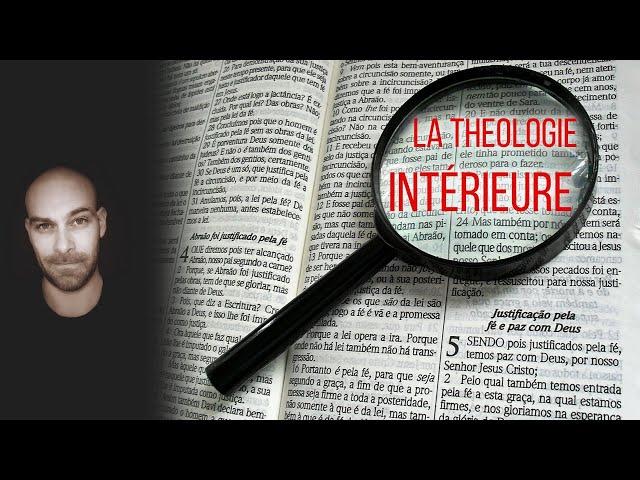 La théologie vivante et intérieure