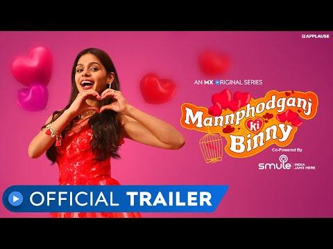 Mannphodganj Ki Binny | Official Trailer | Pranati Rai Prakash | MX Original Series | MX Player