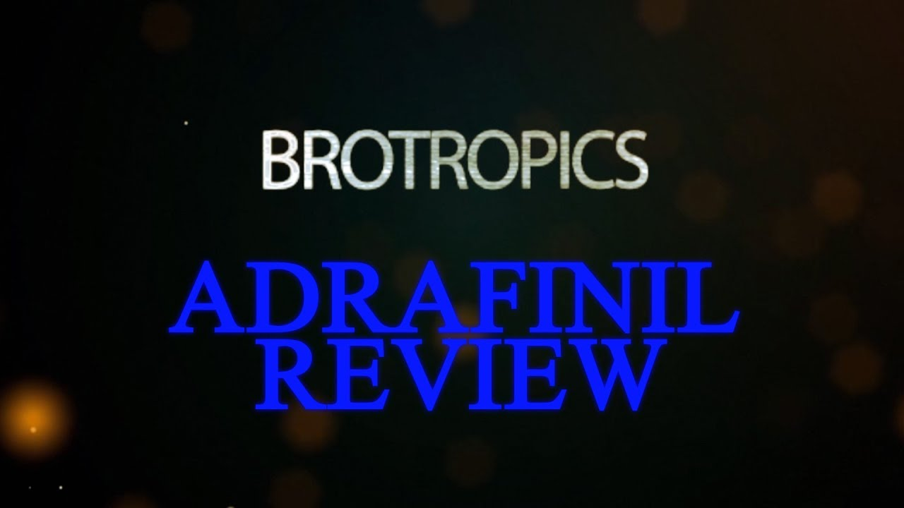 Adrafinil Review Youtube