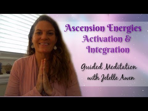 Ascension Energies Activation/Integration Guided Meditation