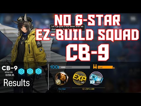 【Arknights】[CB-9] - Easy Build Squad - Arknights Strategy
