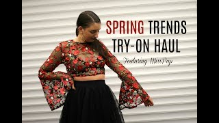 Spring Trends Try-On Haul ft. MissPap | Brittany Rosa