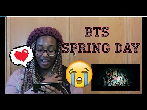 Spring Day (BTS) Reaction    Im not Crying