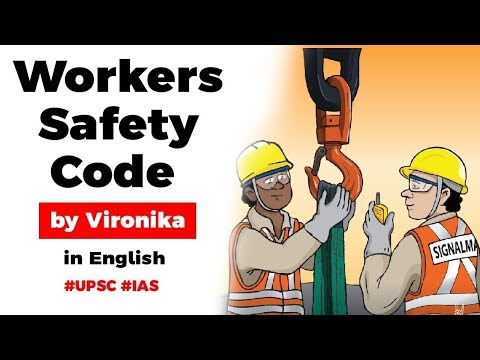 Code on Occupational Safety, Health and Working Conditions Bill 2019, Current Affairs 2019 #UPSC2020 thumbnail