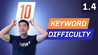 Keyword Research Pt 3: Understanding Ranking Difficulty - 1.4. SEO Course by Ahrefs