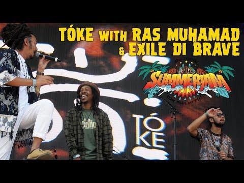 Tóke Feat. Ras Muhamad & Exile Di Brave @SummerJam 2018
