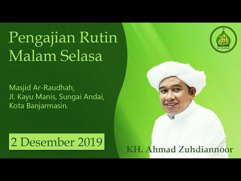 Download KH. Ahmad Zuhdiannur (Banjarmasin) - 2019-12-02 Malam Selasa - Kitab Sifat 20 MP3 & MP4