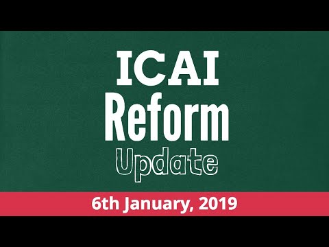 ICAI Reform Update 6th January 2019 | Neeraj Arora