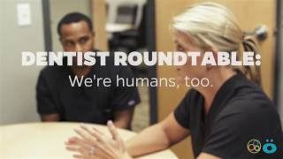 Roundtable Episode: Our Dental Care