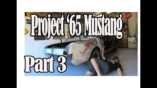 Project 1965 Mustang coupe Part 3