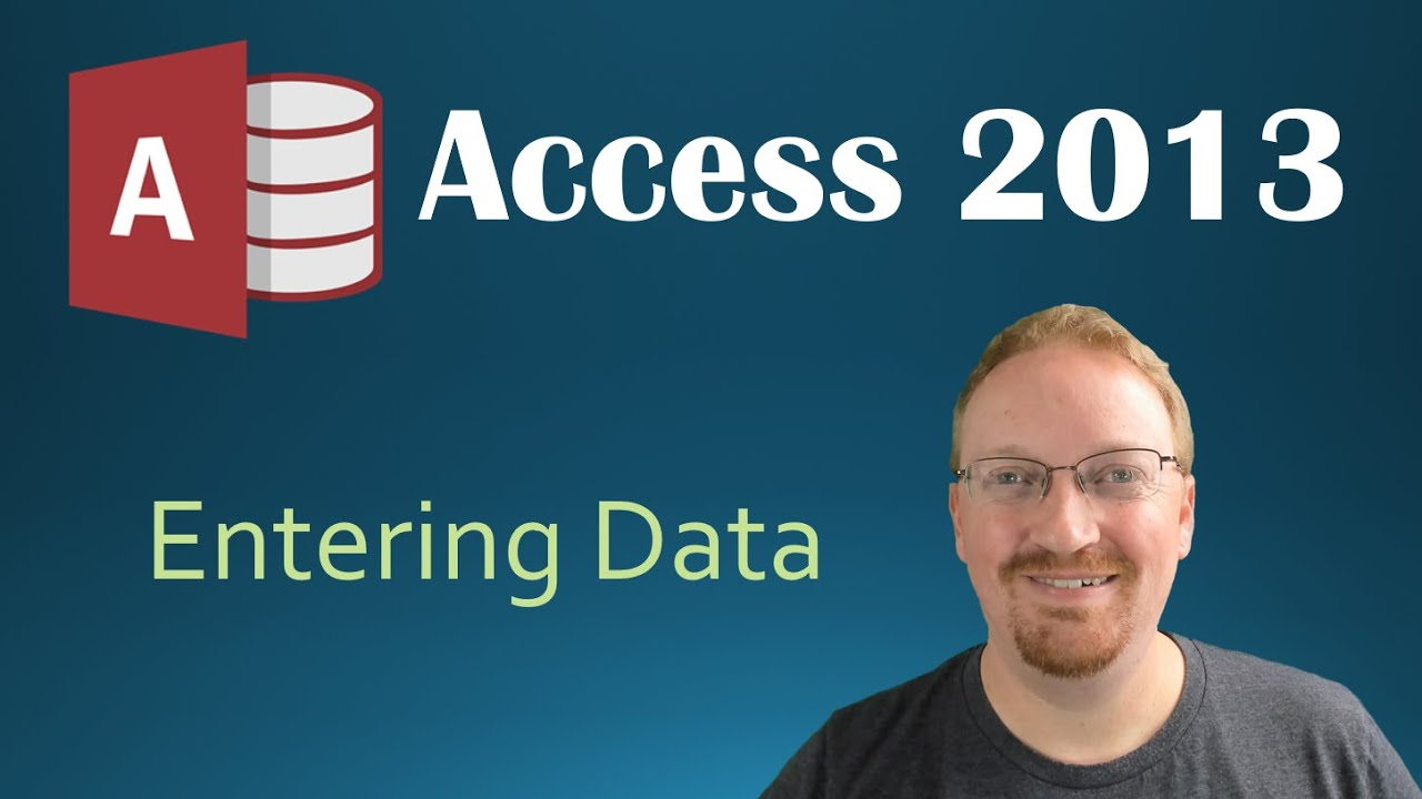 4. Entering Data In Our Table (Programming In Microsoft Access 2013)