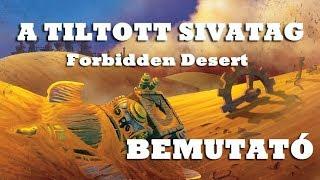 A Tiltott Sivatag (Forbidden Desert) - társasjáték bemutató