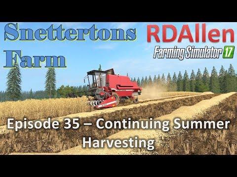 Farming Simulator 17 Snettertons E35 - Continuing Summer Harvesting