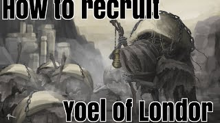 Dark Soul 3 Guide How To Recruit Yoel Of Londor For Firelink Shrine Youtube Remove a deceit counter from yoel of londor and put a sigil counter on target human or undead creature. youtube